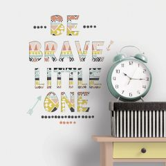 Sticker mural Be Brave Little One